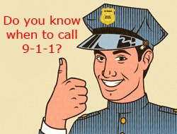 Do you know when to call 9-1-1?